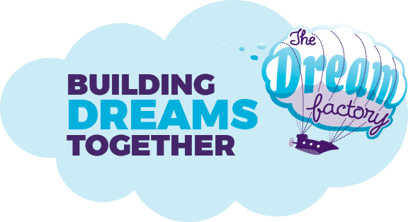 The Dream Factory - Building Dreams Together