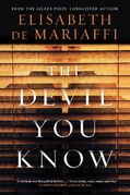 """The cover of author Elisabeth de Mariaffi's new crime thriller novel, """"The Devil You Know,"""" is shown in a handout photo.THE CANADIAN PRESS/HO-HarperCollinsCanada Ltd."""