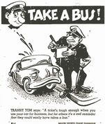 Transit Tom made his first appearance in  the Winnipeg Free Press on Sept. 7, 1957. It kicked off the Greater Winnipeg Transit Commission's crusade to encourage Winnipeggers to take the bus.