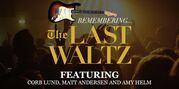 Remember the Last Waltz tour hits Winnipeg