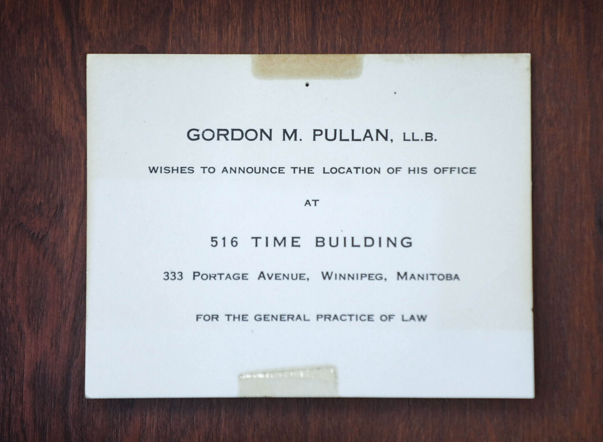 RUTH BONNEVILLE / WINNIPEG FREE PRESS <p/> Photo of the first printed sign that was on Pullan's office door when he opened his first office in late 1950's.