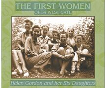 Cover art for The First Women of 54 West Gate: Helen Gordon and her Six Daughters.