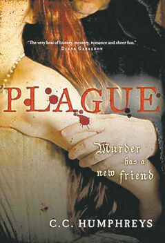 Plague, by C.C. Humphreys.