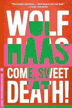 Come, Sweet Death! by Wolf Hass.