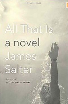 All That Is: A Novel.