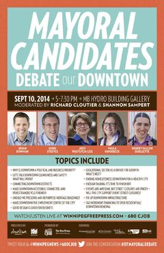 Mayoral Candidates debate poster including Brian Bowman, Gord Streeves, Judy Wasylycia-Leis, Paula Havixbeck and Robert-Falcon Oullette. it does not include candidates Mike Vogiatziakis, Michael Fillion and David Sanders.