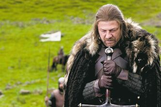 Characters in HBO's Game of Thrones such as Ned Stark (played by actor Sean Bean) caution that