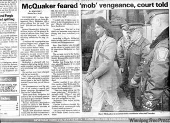 The Thunder Bay Times-News fol­lowed the trial of Barry McQuaker closely.