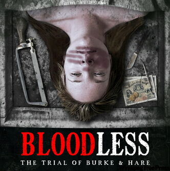 Bloodless: The Trial of Burke and Hare