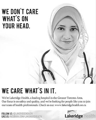 A poster for Lakeridge Health is shown in this undated handout photo. The Ontario hospital group is turning Quebec's proposed restrictions on religious clothing in the public sector into an opportunity to recruit nurses and doctors.
