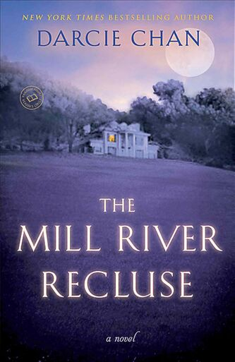 The Mill River Recluse by Darcie Chan.