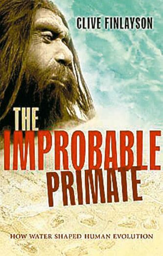 The Improbable Primate.