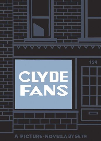Seth's latest 'picture novel' Clyde Fans.</p>