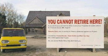 Norm and Peggy Van Elslander had this sign erected on their property at 990 Highway 26.