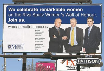 Andrew Vaughan / The Canadian PressA billboard supporting Mount Saint Vincent University�s bid to raise money for its Women�s Wall of Honour is seen in Halifax on Thursday. The absence of women in the ad has hit social-media circles.