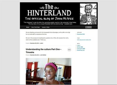 """This Nov. 20, 2012 image, shows a screenshot of the blog of Software company founder John McAfee. In the latest twist in the highly-publicized case, McAfee has started his own blog, in which he describes life on the lam after police in Belize called him a """"person of interest"""" in the slaying of fellow American Gregory Viant Faull and asked him to turn himself in for questioning. (AP Photo/The Hinterland)"""