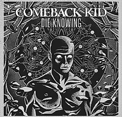 Comeback Kid — Die Knowing