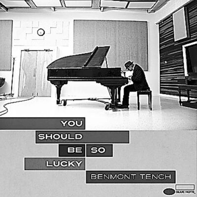 Benmont Trench — You Should Be So Lucky