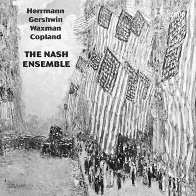 The Nash Ensemble / Hermann/Gershwin/Waxman/Copland