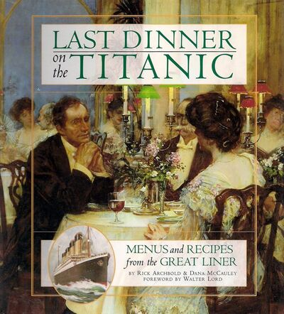 The cover of Last Dinner on the Titanic is seen in this undated handout image. The consumption of food is always a big part of any cruise, and Titanic passengers in all classes had many delicacies created to tempt them. Websites discussing the subject abound and at least one cookbook has been published featuring recipes for food served aboard the doomed ship. But why is there such a lingering fascination with what Titanic passengers ate for their last supper? THE CANADIAN PRESS/HO