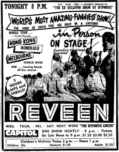 Hypnotist Reveen had seven days of shows booked in Winnipeg in April 1963. Tickets ranged in price from 50 cents for children to $2.50 -- about $4 to $20 in 2017 dollars. </p>
