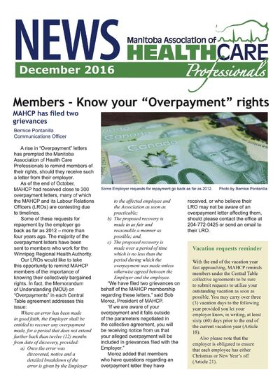 The December issue of Manitoba Association of Healthcare Professionals included an article about the workers&#39; rights in the event of overpayment.</p>