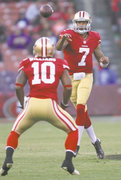 The San Francisco 49ers' Colin Kaepernick passes to Kyle Williams (10) in a preseason game. The 49ers backup is making quite the name for himself, and is pencilled in as the starter despite a clean bill of health for No. 1 pivot Alex Smith.