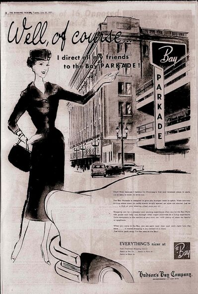 Winnipeg Tribune</p><p>The Hudson&#39;s Bay Company ran advertisements trumpeting the opening of Winnipeg&rsquo;s first parkade in 1954.</p>