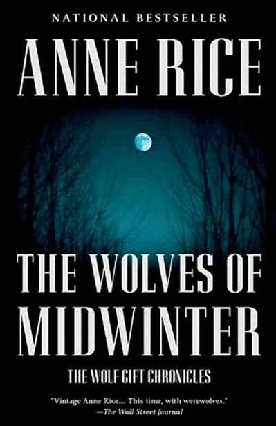 The Wolves of Midwinter by Anne Rice.