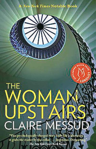 The Woman Upstairs by Claire Messud.