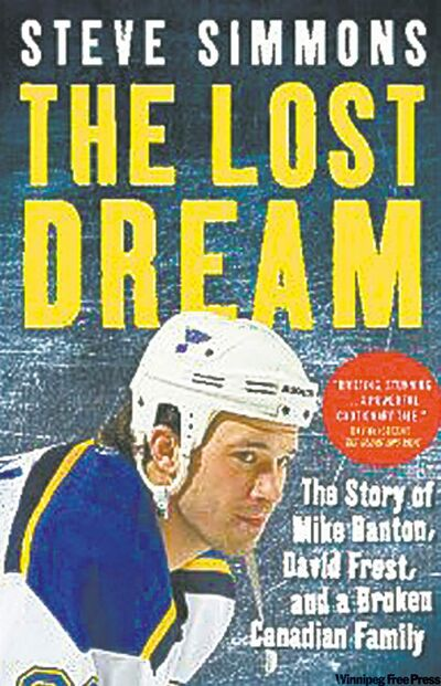 "Steve Simmons wrote ""The Lost Dream"""