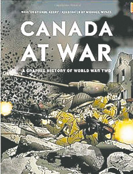 A Graphic History of World War Two Canada at War
