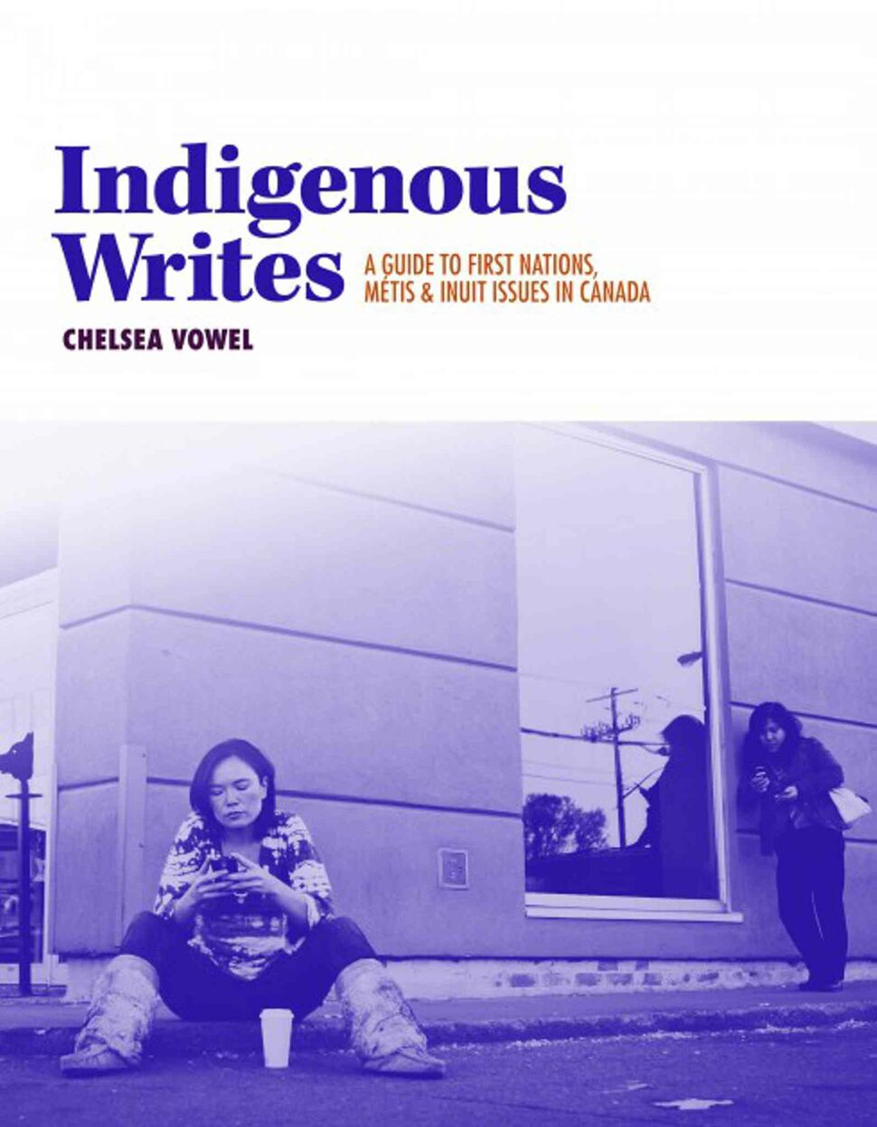 <h3>Indigenous Writes: A Guide to First Nations, Métis, and Inuit Issues in Canada</h3> <br/> By Chelsea Vowel <br/> <strong>In the face of public bigotry and ignorance, Chelsea Vowel wants to help shape our relationship as non-indigenous and indigenous Canadians by engaging us in a badly needed, non-confrontational and respectful conversation. For any Canadian who wishes to have an informed opinion about the country that we share, Indigenous Writes is essential reading.</strong> ,<br/> — Michael Dudley