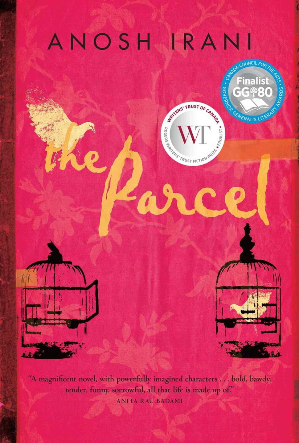 "<h3>The Parcel</h3> <br/> By Inosh Irani <br/> <strong>In well-regarded Canadian writer Inosh Irani's latest novel, the insular world of the long-established ""Hijra"" or ""third sex"" of India is examined in all its pain, depth and occasional beauty. Difficult but luminous.</strong> <br/> — Lara Rae"