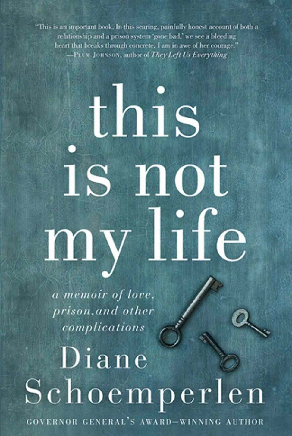 <h3>This Is Not My Life: A Memoir of Life, Prison and Other Complications</h3> <br/> By Diane Schoemperlen <br/> <strong>Kingston, Ont., author Diane Schoemperlen, best known for her award-winning fiction, exposes the vagaries of the Canadian prison system while bravely revealing, in humorous and heart-rending detail, her recent romance with a convicted murderer. Her memoir crackles with drama, irony and sheer authenticity.</strong> <br/> — Dave Williamson
