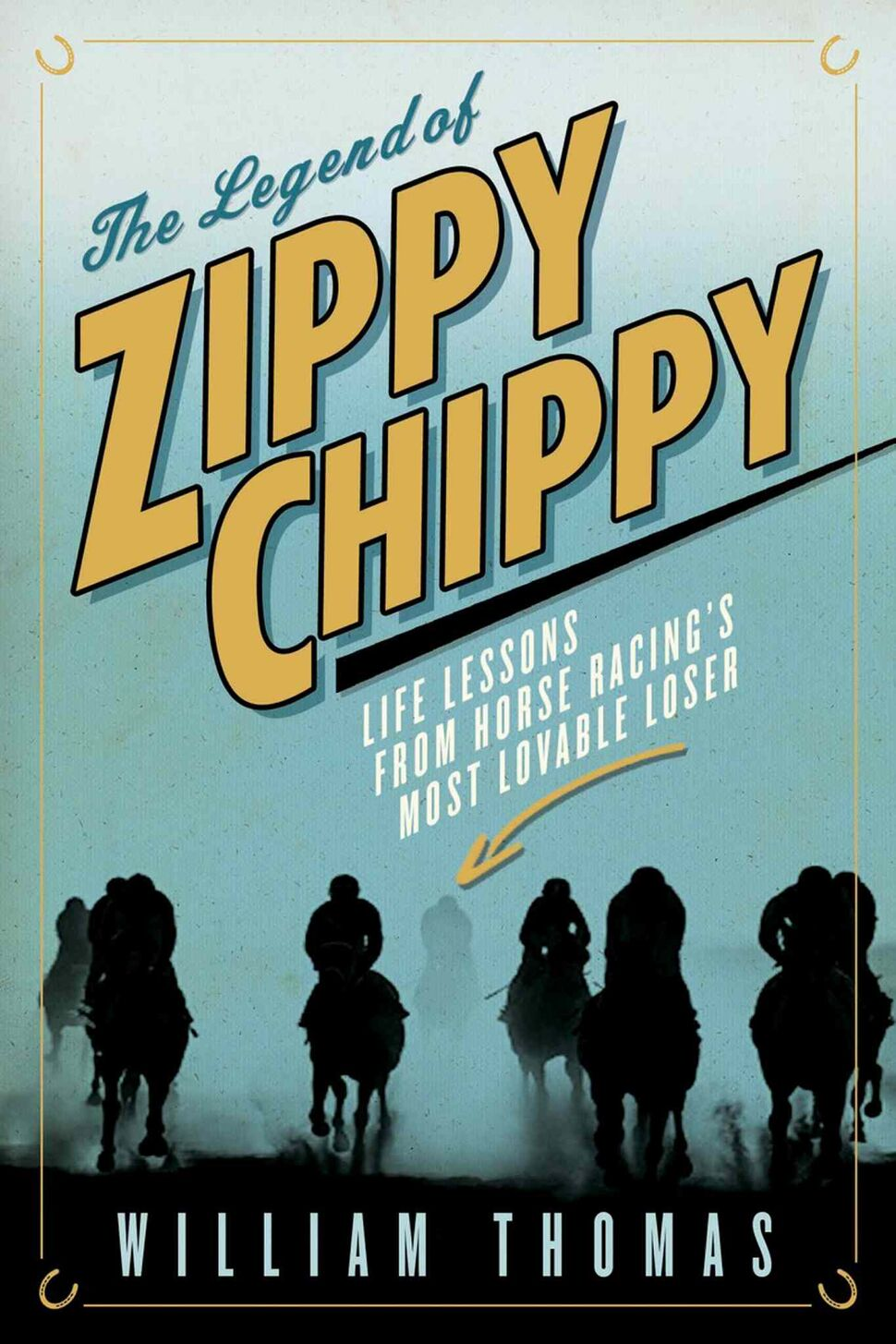 <h3>The Legend of Zippy Chippy: Life Lessons From Horse Racing's Most Lovable Loser</h3> <br/>  By William Thomas <br/> <strong>Gamblers, horse lovers and those of us who sum up our wins and losses at this time of year will find something to feel good about in this account of the horse that lost 100 races in a row and yet managed to avoid ending up as dog food.</strong> <br/> — Ron Robinson