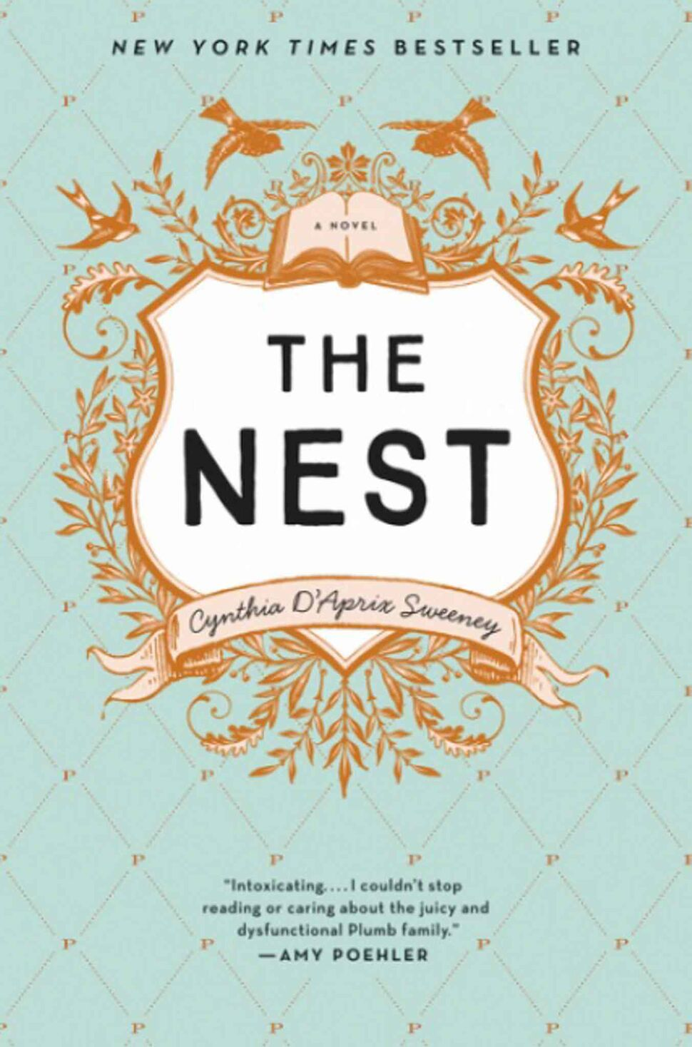 <h3>The Nest</h3> <br/> By Cynthia D'Aprix Sweeney <br/> <strong>The quixotic characters of The Nest will surely leave a lasting impression upon readers of contemporary literature. At times charming, at times cringe-worthy, their attempts to pick up the pieces of their broken dreams will captivate the mind, body and soul of the reader. Like most delightfully quirky but utterly dysfunctional families, the Plumbs rouse the best and the worst in each other.</strong> <br/> — Jennifer Pawluk