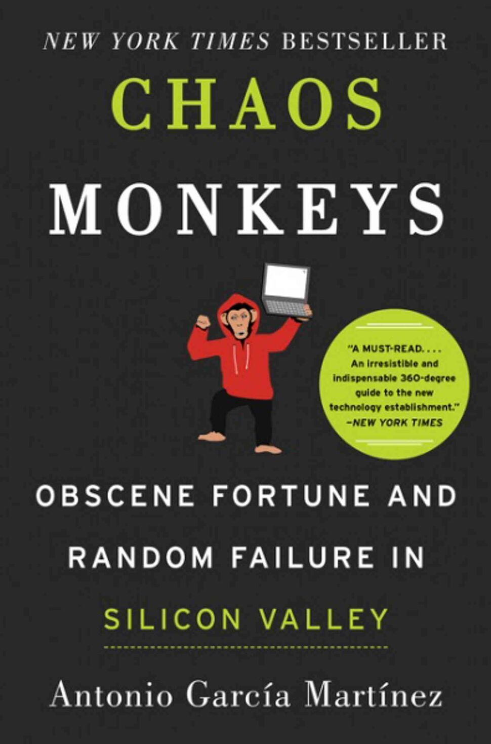 <h3>Chaos Monkeys: Obscene Fortune and Random Failure in Silicon Valley</h3> <br/> By Antonio García Martínez <br/> <strong>If you're fascinated by Silicon Valley startups and know Uber is no longer just an adjective, Chaos Monkeys might hit the spot. This first-person techie tome is a mashup of Wolf of Wall Street, The Social Network and Microserfs, and features enough name-dropping and profanity to keep you turning its many pages. </strong> <br/> — Deborah Bowers