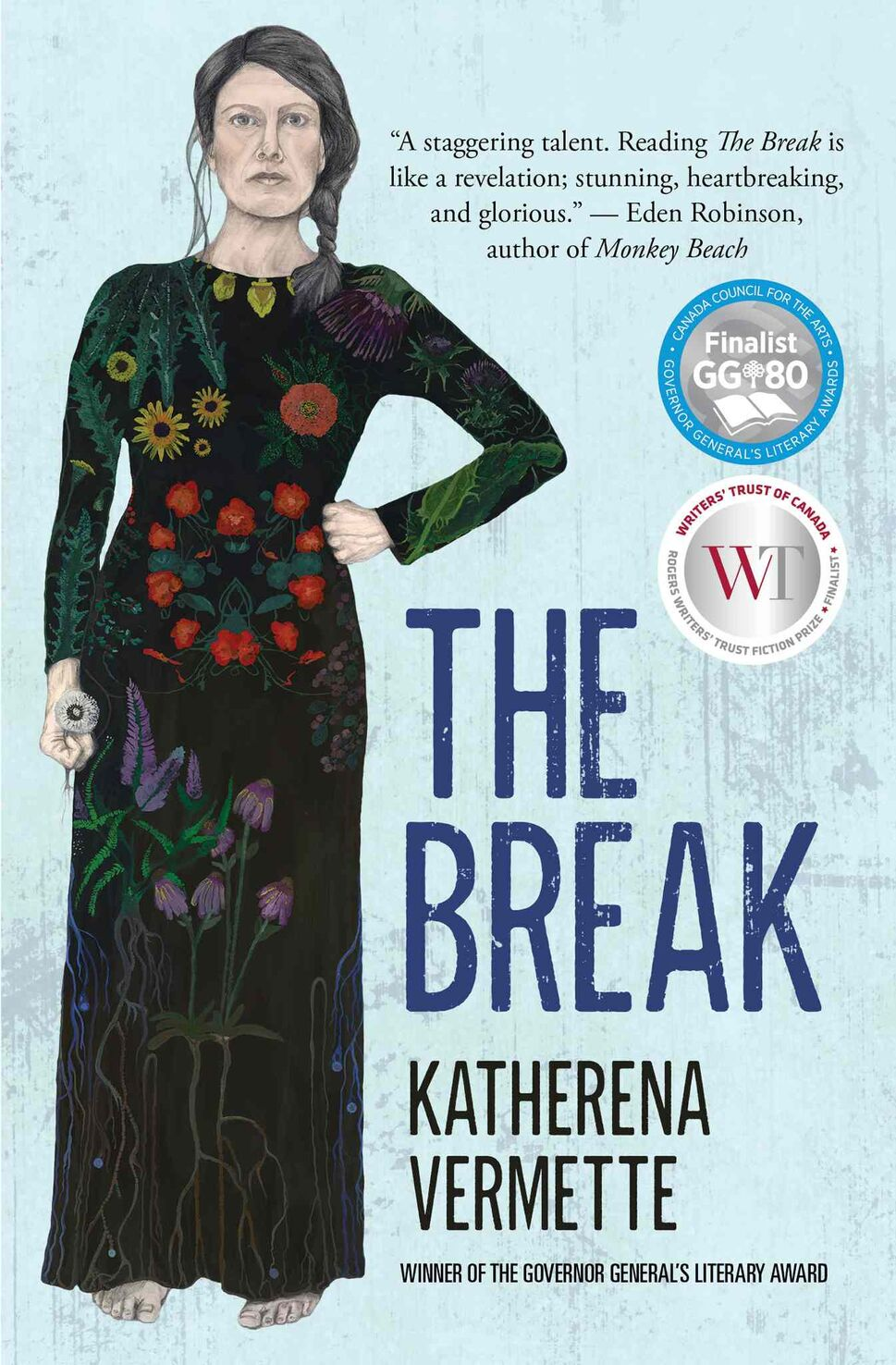 <h3>The Break</h3> <br/> By Katherena Vermette <br/> <strong>The Winnipeg poet and author's capable first novel paints a broad and moving canvas of inner-city life, focusing on the struggles of four generations of indigenous women. It boasts a gritty sense of place, a heartfelt story and strong empathy for its flawed and often troubled characters.</strong> <br/> — Morley Walker