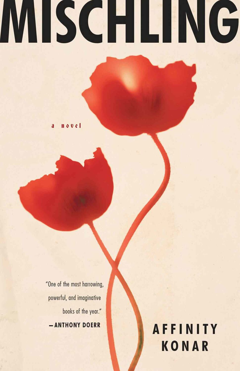 <h3>Mischling</h3> <br/> By Affinity Komar <br/> <strong>Mischling is horrifying, heartbreaking and one of the most brilliant and beautifully written works of fiction this reviewer has ever read. Affinity Konar's story of the bond between Jewish identical twin sisters Pearl and Stasha and their struggle to survive Auschwitz in 1944 effortlessly merges elements of magical realism, extreme brutality and transcendent hope into a haunting and highly original work of fiction.</strong> <br/> — Sharon Chisvin