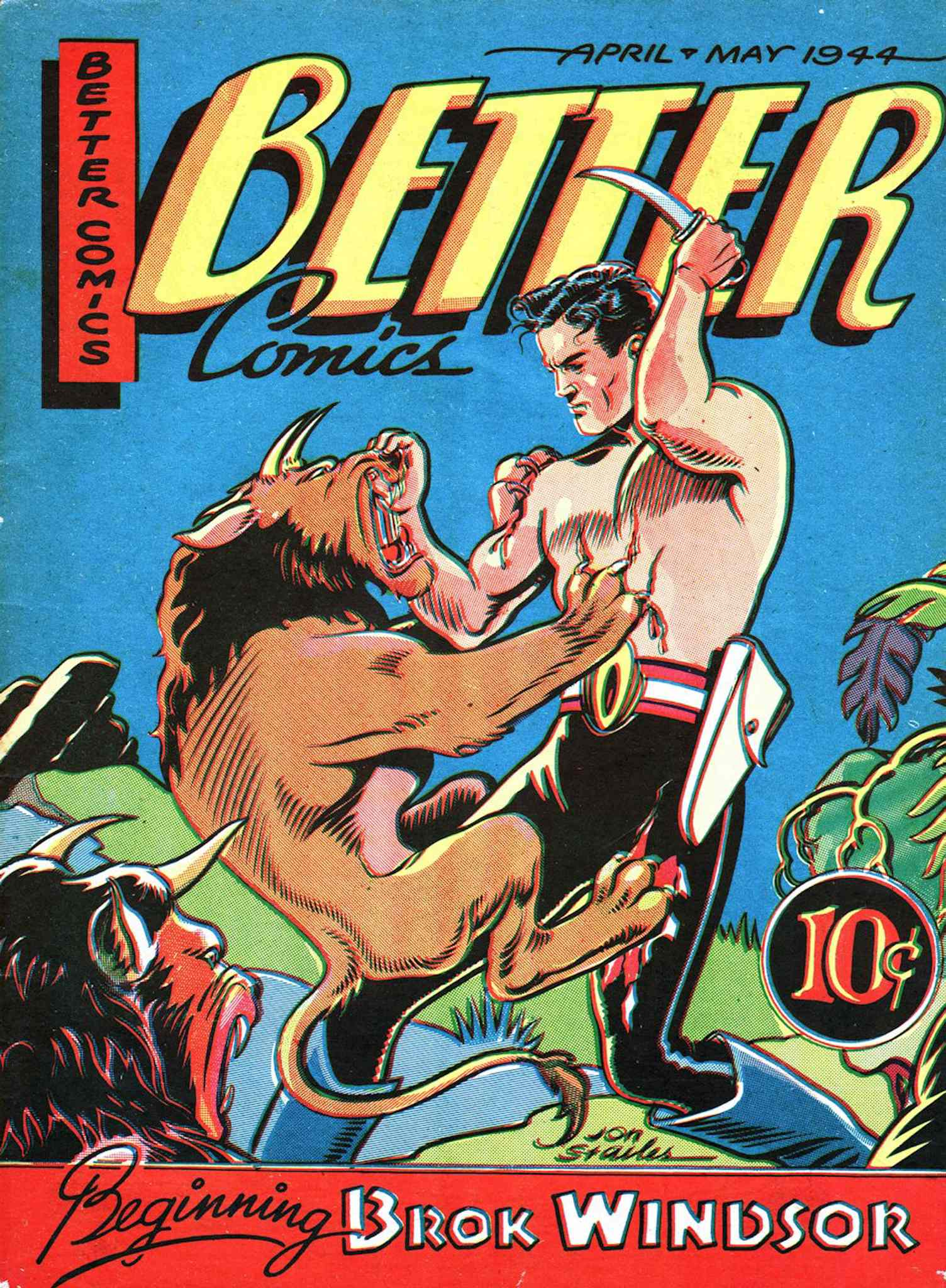 Maple Leaf Publishing's Better Comics featured the exploits of Brok WIndsor.