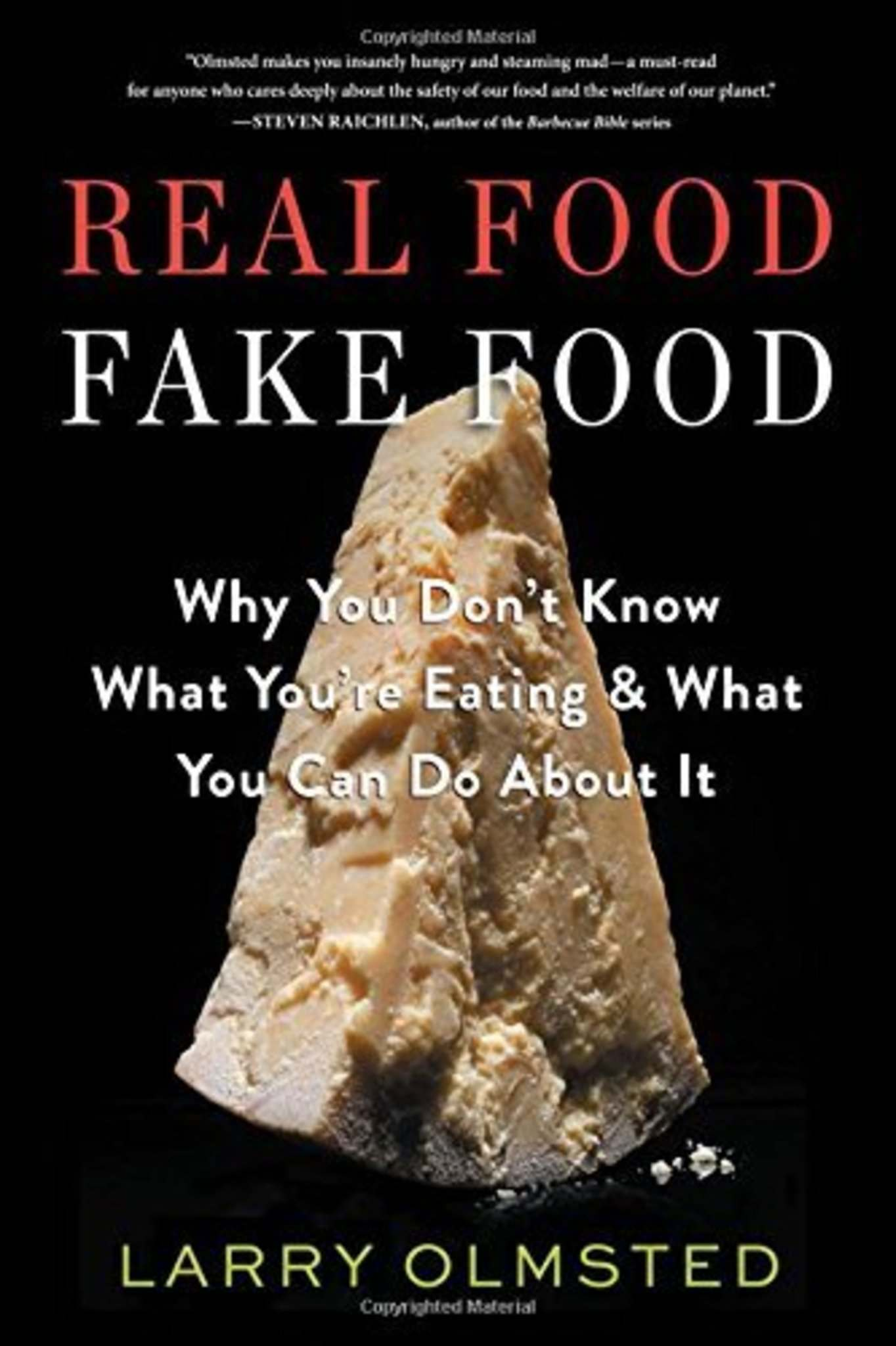 Real Food/Fake Food: Why You Don't Know What You're Eatingand What You Can  Do About It