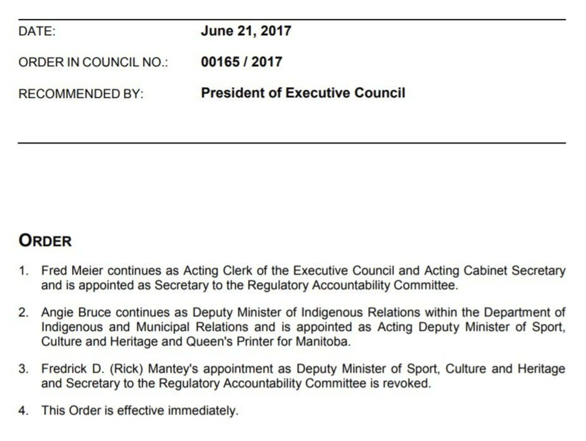 An order by the provincial cabinet shows Rick Mantey&rsquo;s termination last June. </p>
