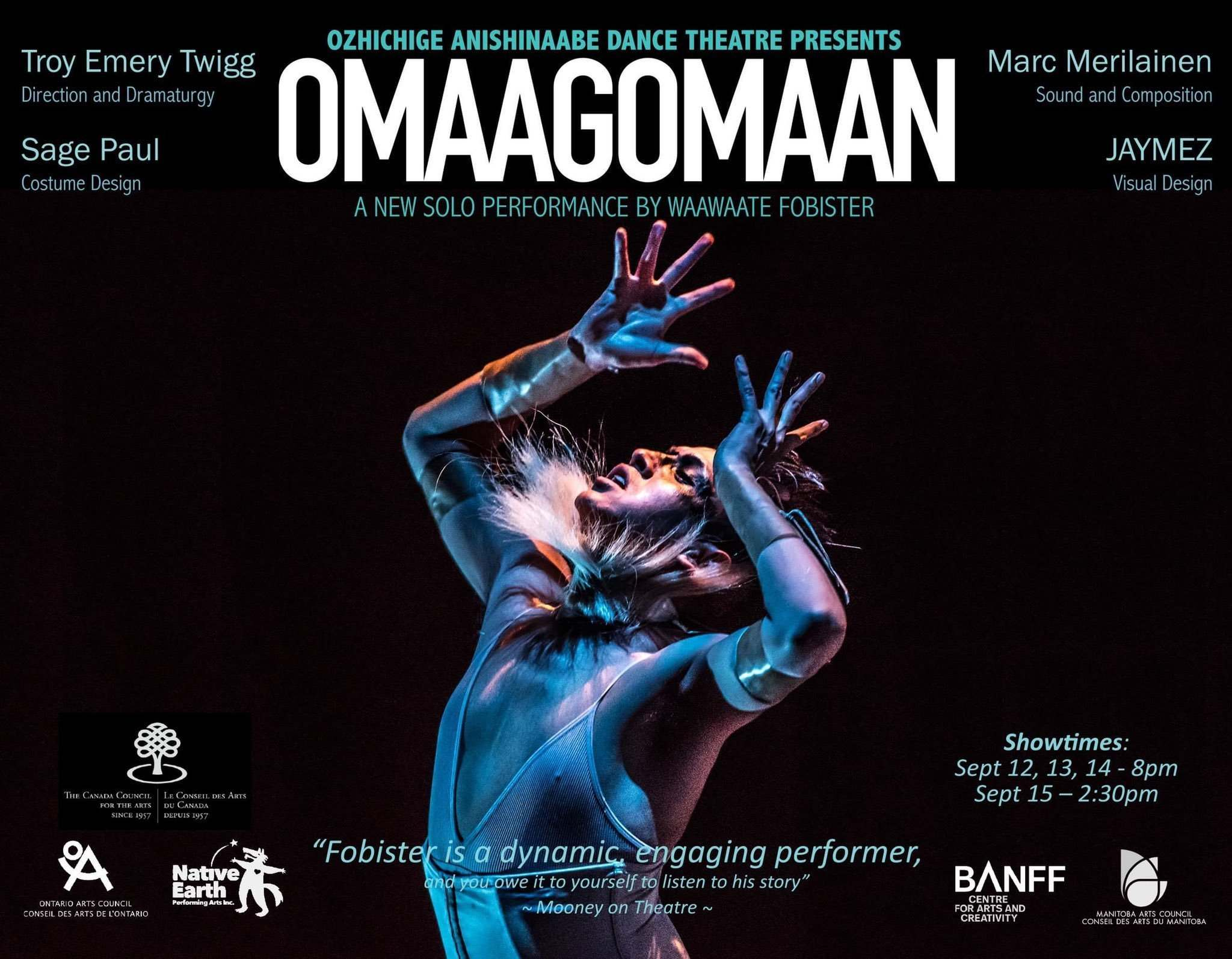Waawaate Fobister</p><p>Waawaate Fobister stars in the world première of Omaagomaan at the Gas Station Arts Centre from Sept. 12 to 15.</p>