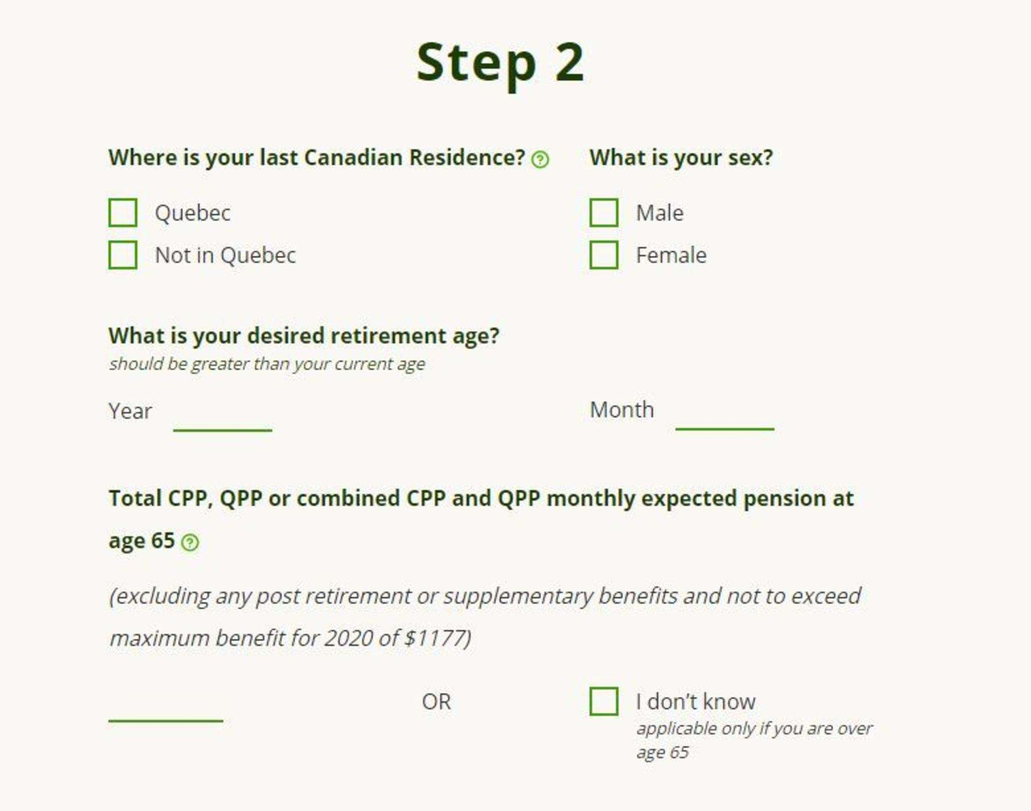 By providing a modest amount of information, people cam find out what their benefits would be if they delayed the start of receiving their pension benefits by six months or a year or longer.